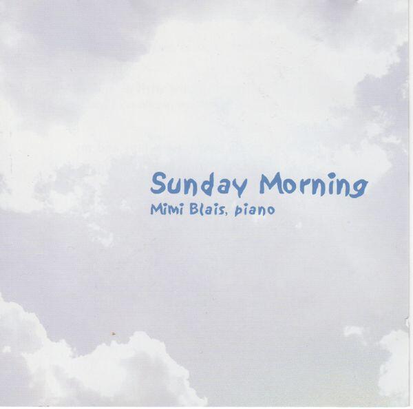 Mimi Blais Sunday Morning