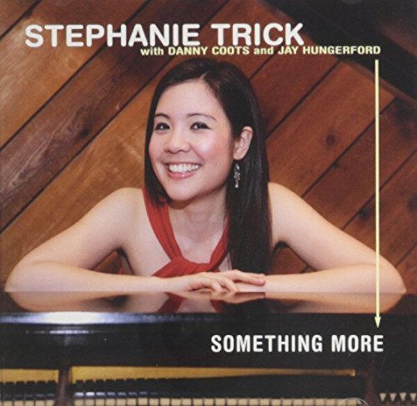 Stephanie Trick • Something More