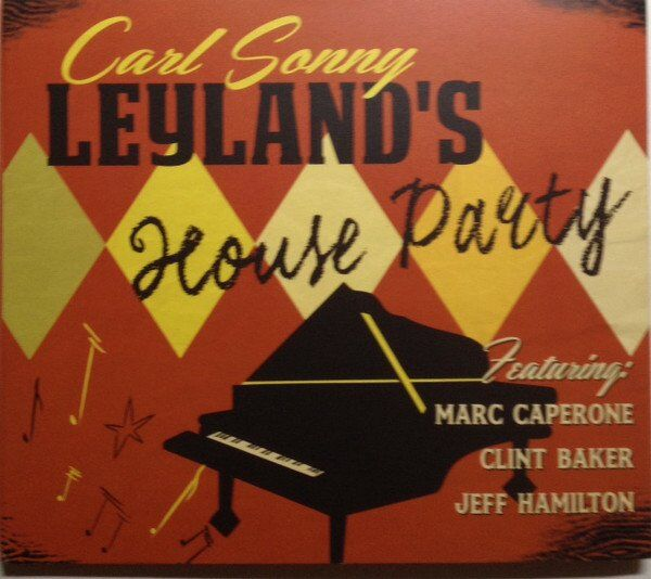 Carl Sonny Leyland House Party album cover