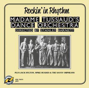 Madame Tussaud's Dance Orchestra- Rockin' In Rhythm