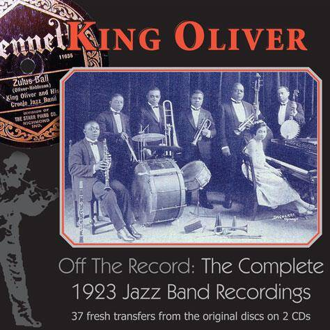 King Oliver Off The Record