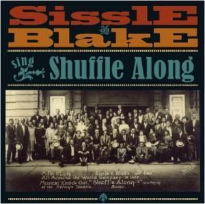 Sissle & Blake's Original Shuffle Along