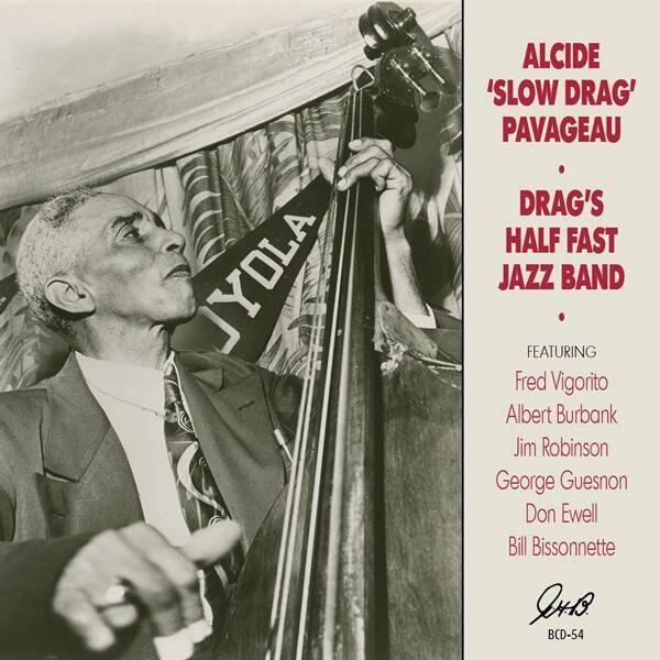 "Alcide ""Slow Drag"" Pavageau's Half-Fast Jazz Band"