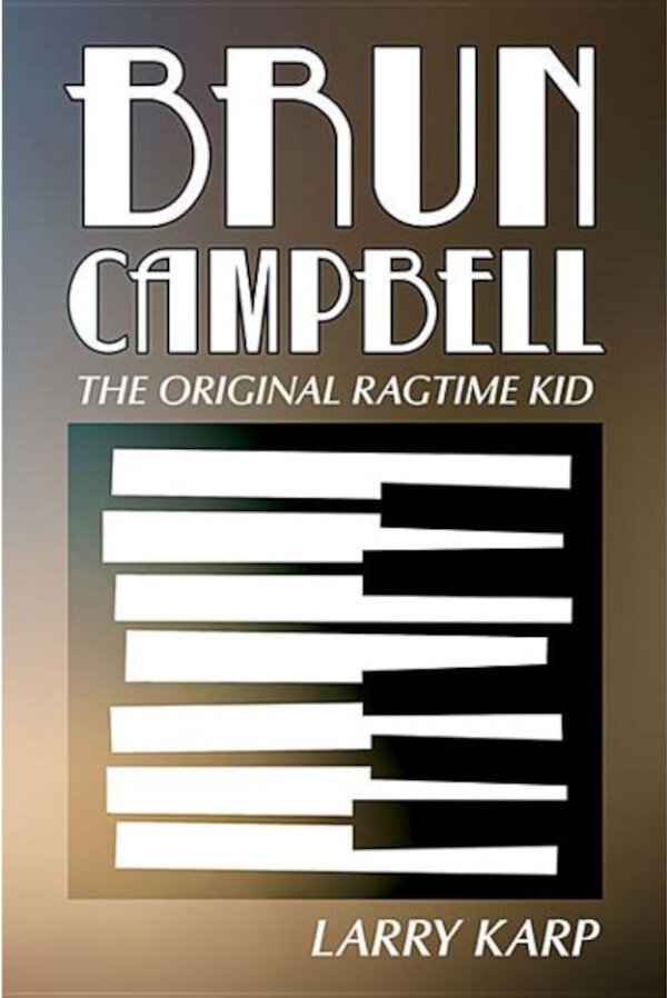 Brun Campbell The Original Ragtime Kid