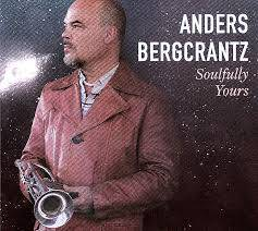Anders Bergcrantz: Soulfully Yours