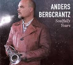 Anders Bergcrantz: Soulfully Yours