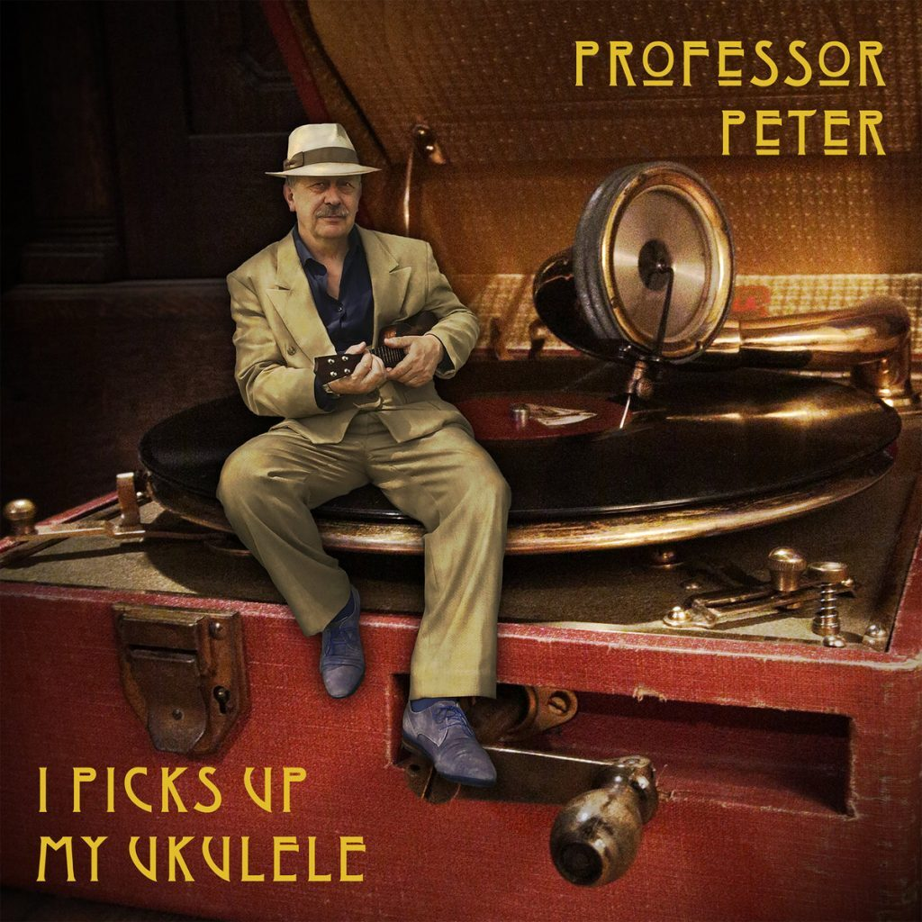 Professor Peter: I Picks Up My Ukulele