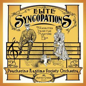 Elite Syncopations from The Peacherine Ragtime Society Orchestra