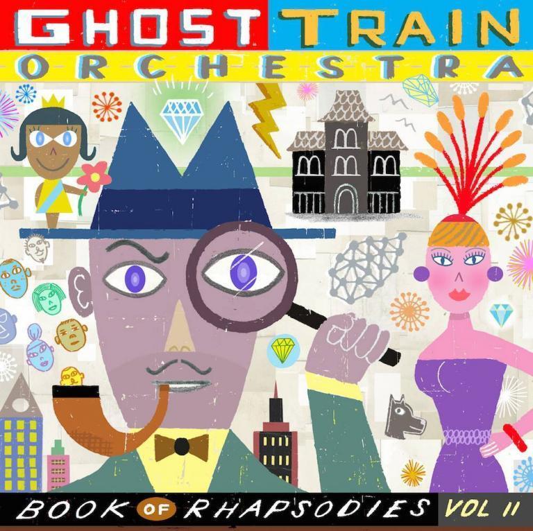 ghost train orchestra book of rhapsodies vol 2