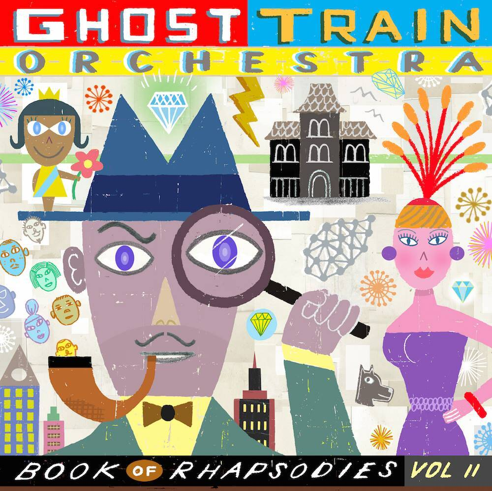 ghost train orchestra book of rhapsodies vol 2