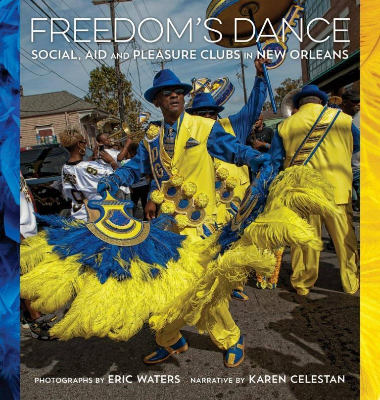 Review- Freedom's Dance: Social Aid and Pleasure Clubs in New Orleans