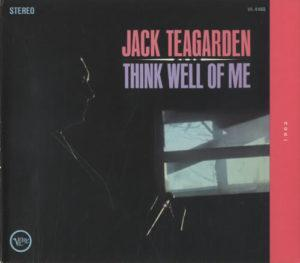 Jack Teagarden Think Well of Me
