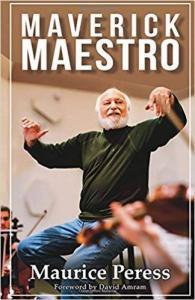 Dvořák to Duke Ellington & Maverick Maestro  by Maurice Peress