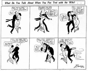 Clare Briggs Foxtrot 1914 300x241 - What Do You Talk About When You Foxtrot With the Wife?