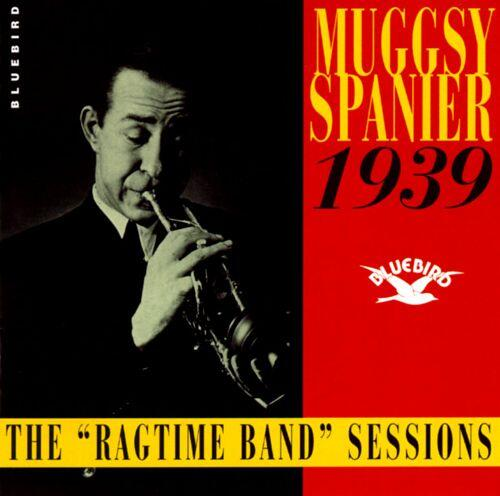 Muggsy Spanier The Ragtime Band Sessions