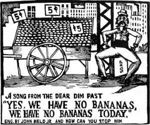 Yes We Have No Bananas John Held crop 300x250 - John Held Cartoons: Cohen on the Telephone & Yes We Have No Bananas