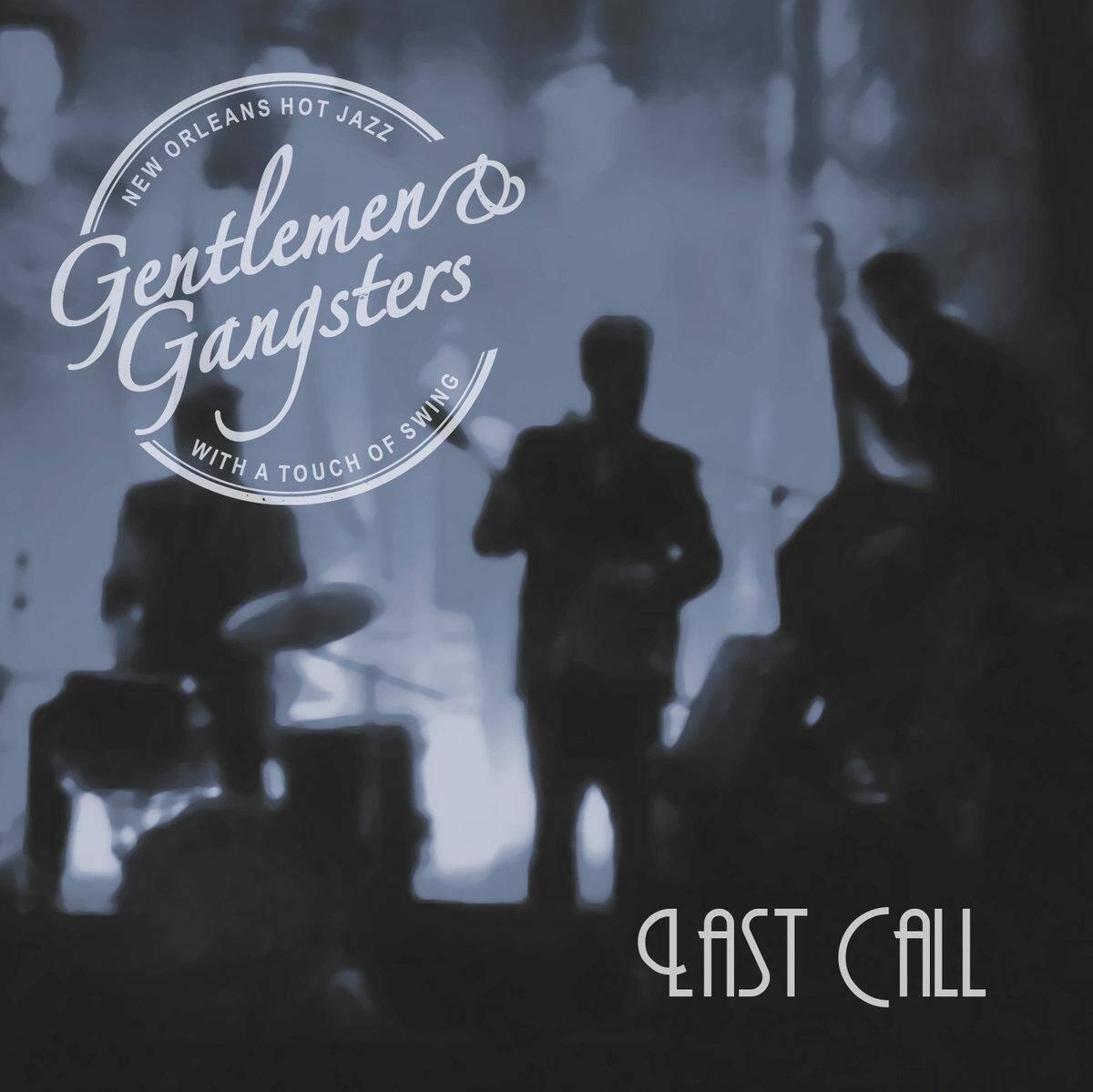 Gentlemen and Gangsters Live at 2Lång