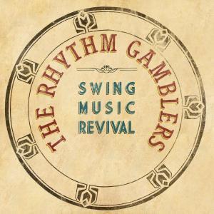 The Rhythm Gamblers Swing Music Revival