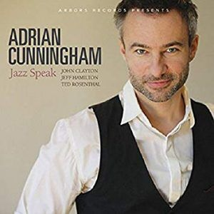 Adrian Cunningham: Jazz Speak