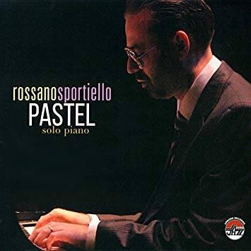 Rossano Sportiello: Pastel