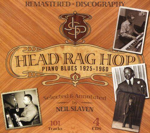 Head Rag Hop – Piano Blues 1925-1960