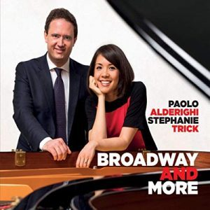 Paolo Alderighi and Stephanie Trick: Broadway and More