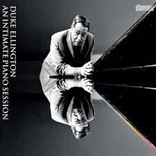 Duke Ellington • An Intimate Piano Session