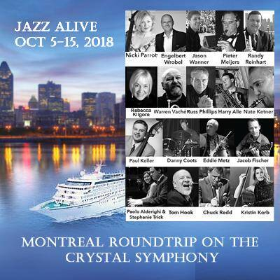 "montreal 2017 - ""Full Speed Ahead!"" for JazzFest at Sea & Jazzdagen Cruises"
