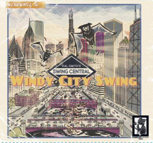 Hal Smith's Swing Central Windy City Swing