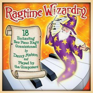 Ragtime Wizardry on Rivermont