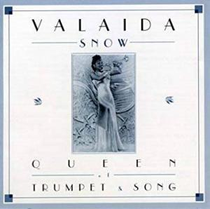 Valaida Snow: Queen Of Trumpet & Song