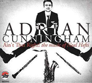 Adrian Cunningham Neal Hefti