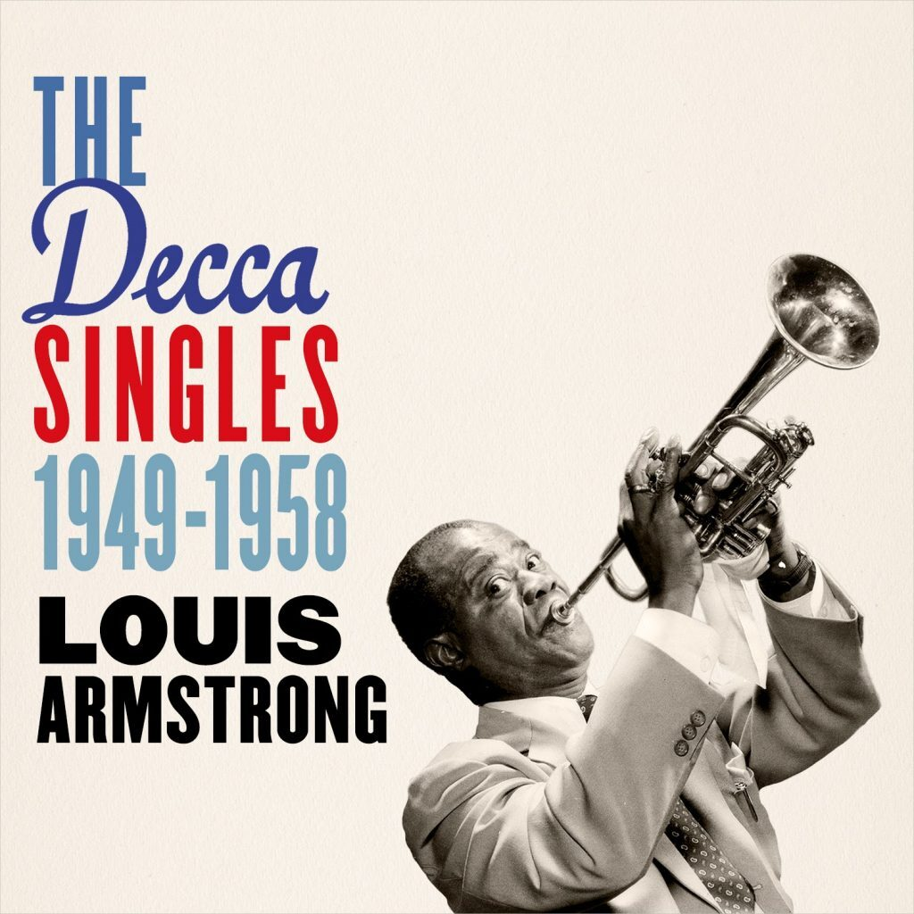Louis Armstrong • The Decca Singles 1949-58