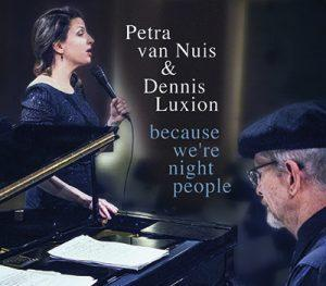 Petra van Nuis & Dennis Luxion: Because We Are Night People