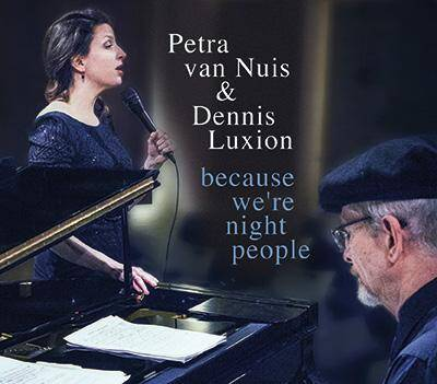 Petra van Nuis & Dennis Luxion: Because We Are Night People