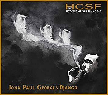 The Hot Club of San Francisco: John, Paul, George and Django