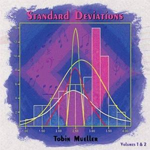Tobin Mueller Standard Deviations, Volumes 1 and 2