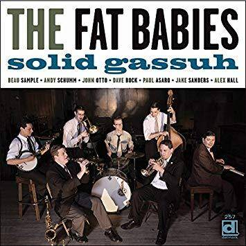 The Fat Babies- Solid Gassuh