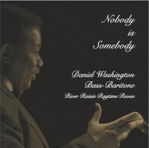 Nobody is Somebody: The River Raisin Ragtime Revue with Daniel Washington