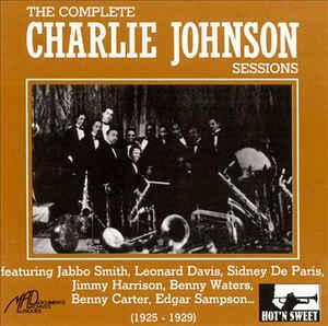 The Complete Charlie Johnson Sessions