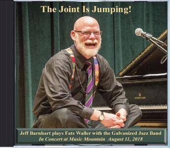 The Joint Is Jumping: Jeff Barnhart with The Galvanized Jazz Band