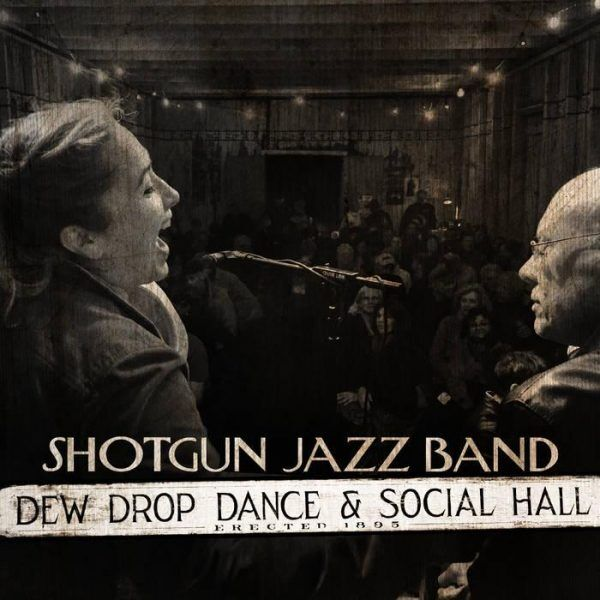 Shotgun Jazz Band • Live at The Dew Drop