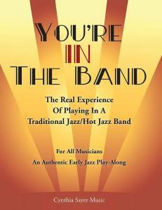 You're IN the Band by Cynthia Sayer
