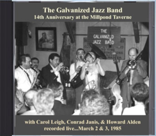 The Galvanized Jazz Band14th Anniversary at the Millpond Taverne