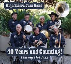 High Sierra Jazz Band 40 Years and Counting