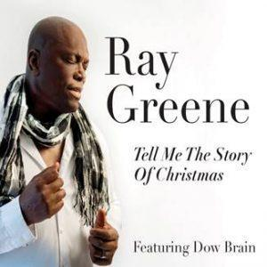 Ray Greene: Tell me the Story of Christmas