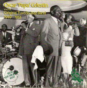 "Oscar ""Papa"" Celestin's Second Act"