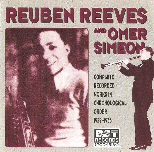 Reuben Reeves & Omer Simeon Complete Recorded Works