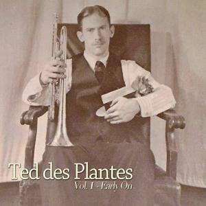 Ted des Plantes Launches New Traditional Jazz Label