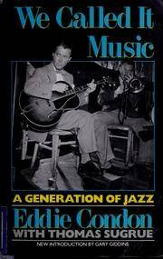 wecalleditmusicg00cond - Texas Shout #25 Popular Histories